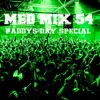 Med Mix 54 (Paddys Day Special)