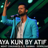 Kun Faya Kun By Atif Aslam (Cover Song)   PAKISTANIYAN.COM