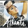 Ashanti: No One Greater Remix Ft. French Montana & Meek Mill Prod By DJ Weltch Free DL