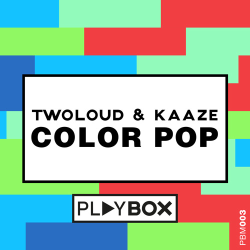 Twoloud kaaze color pop out now by playbox free for Colors that pop out