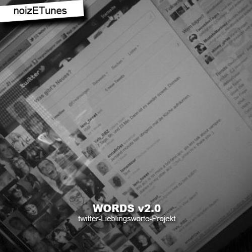 """""""Words v2.0"""" (twitter-Lieblingsworte-Projekt)"""