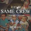 Ray Jr. - Same Crew (Dirty)