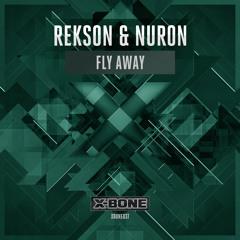 Rekson & Nuron - Fly Away (#XBONE037)