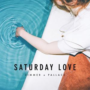x Pallace - Saturday Love