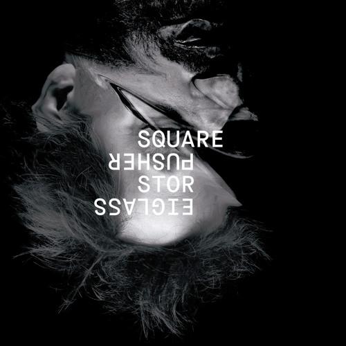 Squarepusher – Stor Eiglass