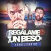 Regálame un Beso (Dj Valdi Remix) - Manuel 2Santos