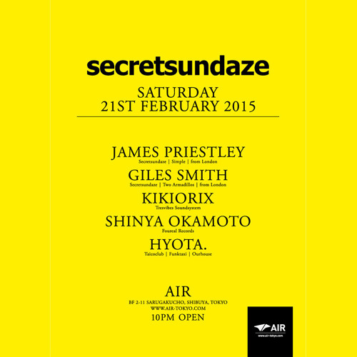 Kikiorix - Secretsundaze at AIR Tokyo - Feb 2015
