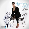 Adina - Hamba Kahle (Goodbye)Ft Tee-Phlow (Prod By Richie Mensah)