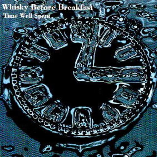 Whisky Before Breakfast - Believe