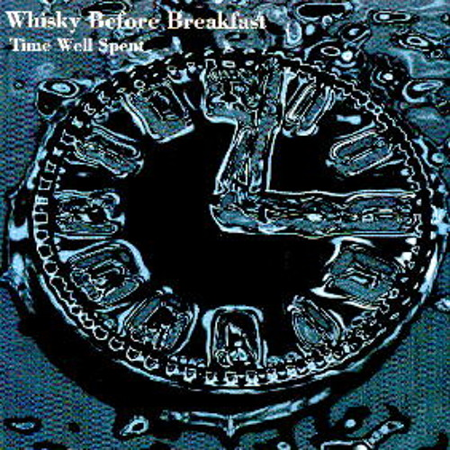 Whisky Before Breakfast - Down In the Water