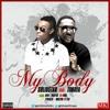 My Body [Remix By DjYoko] - SolidStar Ft. Timaya