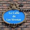 108 - La Calle de la Sirena [ Extended Remix] by [ ! ÐJ BraXa ! ] D'14 Portada del disco