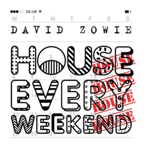 Download DZ - House Every Weekend (Original Mix)