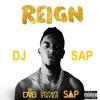 Reign [Prod By. DJ SAP]