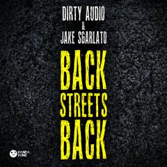 Dirty Audio & Jake Sgarlato - Back Streets Back [Free Download]