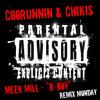 Coorunnin - BBoys ft. Chikis (Meek Mill - B-Boy Remix) #RemixMonday