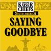 Kaiser Chiefs - Saying Goodbye