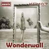 Wonderwall (KChar Remix) - Oasis