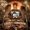 Streets Cross My Mind feat. My Daughter Wisdom - A Dirty Tomorrow - Young Dirty Bastard