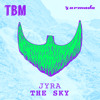 jyra   the sky out now