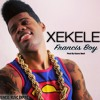 Xekele-francis Boy - Prod By Ksuno Beat