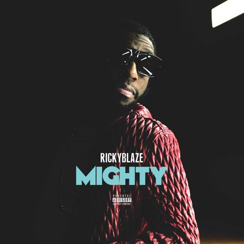 Ricky Blaze - Mighty