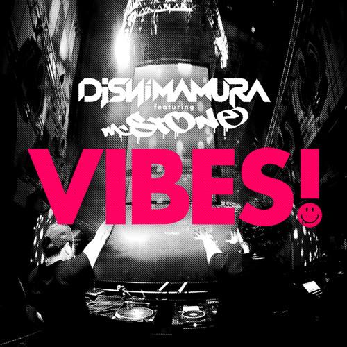 DJ Shimamura feat. MC STONE - VIBES! (f/c Album FENIX)