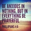 Do Not Be Anxious for Anything