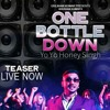 One Bottle Down - Honey Singh new Song 2015