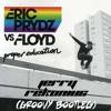 Eric Prydz vs Pink Floyd - Proper Education (Jerry Rekonius Groovy Bootleg) FREE DOWNLOAD
