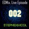 EDMix.Live Episode002#
