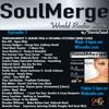 Soul Merge World Radio Show Ep 1.2