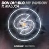 Don Diablo ft. Maluca - My Window mp3