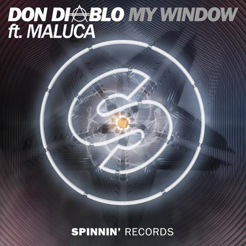 Don Diablo ft. Maluca - My Window