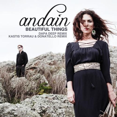 Andain - Beautiful Things (Kastis Torrau & Donatello Re-Do) [Preview Cut]