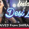 DESI LOOK [LEELA] - DJ JAVED From SHIRALA