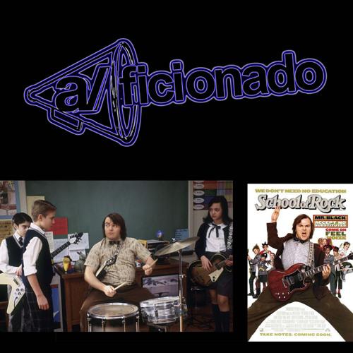 a/ficionado Podcast - School of Rock