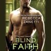 Blind Faith by Rebecca Zanetti, Read by Karen White - Audiobook Excerpt