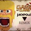 Clash of Clans Trap Remix (Jackpoles)