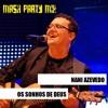Nani Azevedo - Os sonhos de Deus [Mash Party Mix] Portada del disco