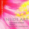 Inside Art  francescasortino/gerardofrisina mix feat. F.Bosso