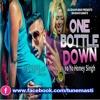 One Bottle Down Song TEASER - Yo Yo Honey Singh - Tunemasti.com
