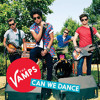 The Vamps - Can We Dance (Will La Bass & Steve Barnes Remix)FREE DOWNLOAD