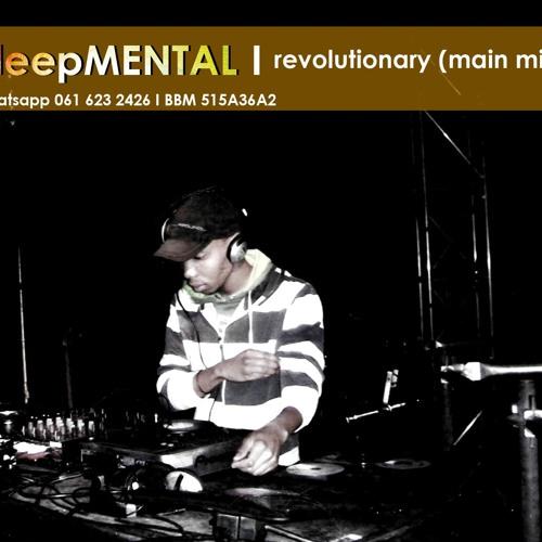 deepMENTAL_Revolutionary (main  Mix)