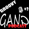"The Groovy Gang Podcast Episode #003 ""A Broadway Musical"""