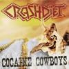 Crashdiet - Cocaine Cowboys