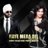Haye Mera DIl Reloaded | Ramji Gulati Feat Purva Mantri