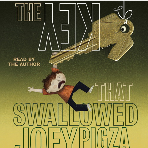 THE KEY THAT SWALLOWED JOEY PIGZA Written And Read By Jack Gantos.