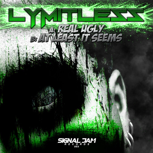 SJR003A - Lymitless - Real Ugly