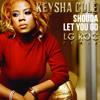 Keysha Cole - Shoulda Let You Go Remix (prod LG ROC)